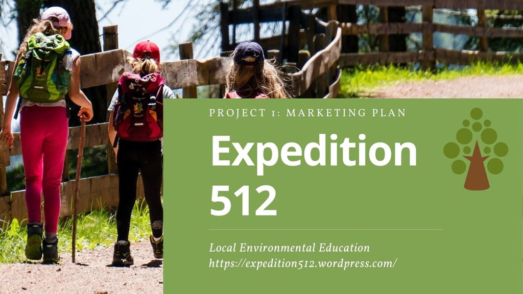 Expedition 512 Marketing Plan by Holly Hunnicutt