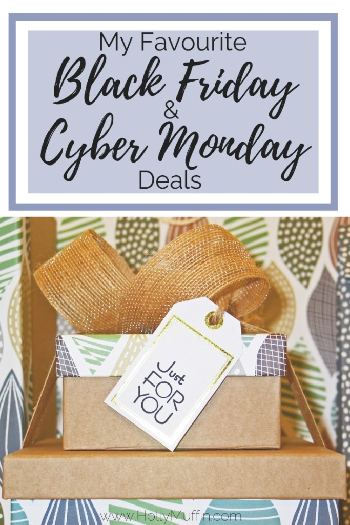 My Favourite Black Friday and Cyber Monday Deals