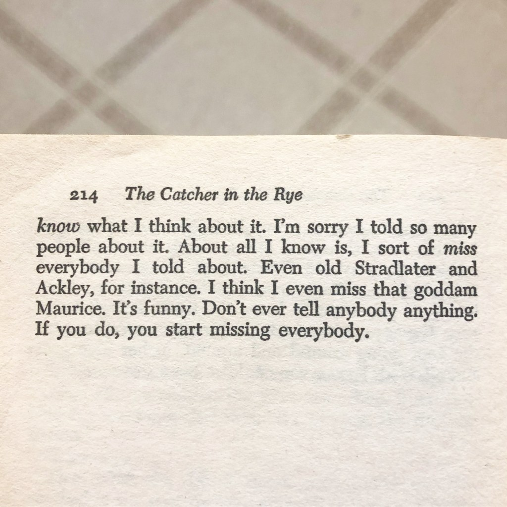 I love this final page of Catcher in the Rye. See what else I'm currently loving!