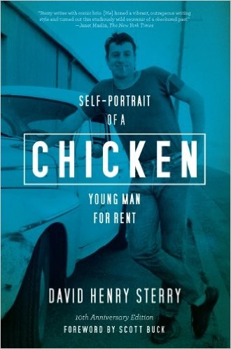 David Henry Sterry's Chicken: Self-Portrait of a Young Man for Rent