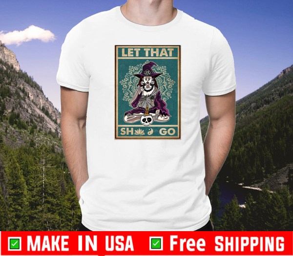 halloween let that shit go witch yoga Skull T-Shirt