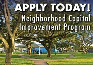 Have your association apply today for neighborhood capital improvement funding