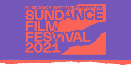 Sundance Film Festival Announces Full Program for 2021