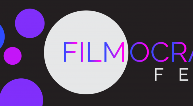 FILMOCRACY FEST 2020 Presents Awards for First Annual Festival