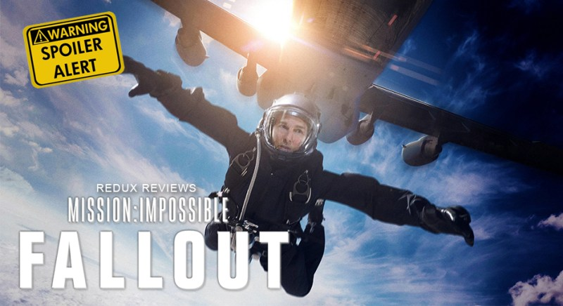 Mission Impossible Fallout Spoiler Review Starring Tom Cruise | Hollywood Redux Podcast | Episode 508