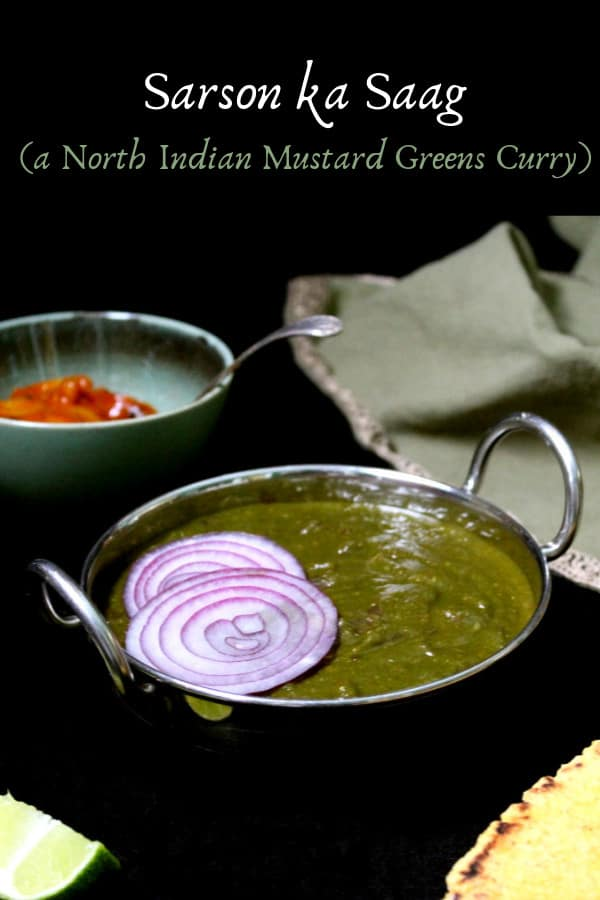 Sarson ka Saag, a North Indian Mustard Greens and Spinach Curry, spicy and tasty