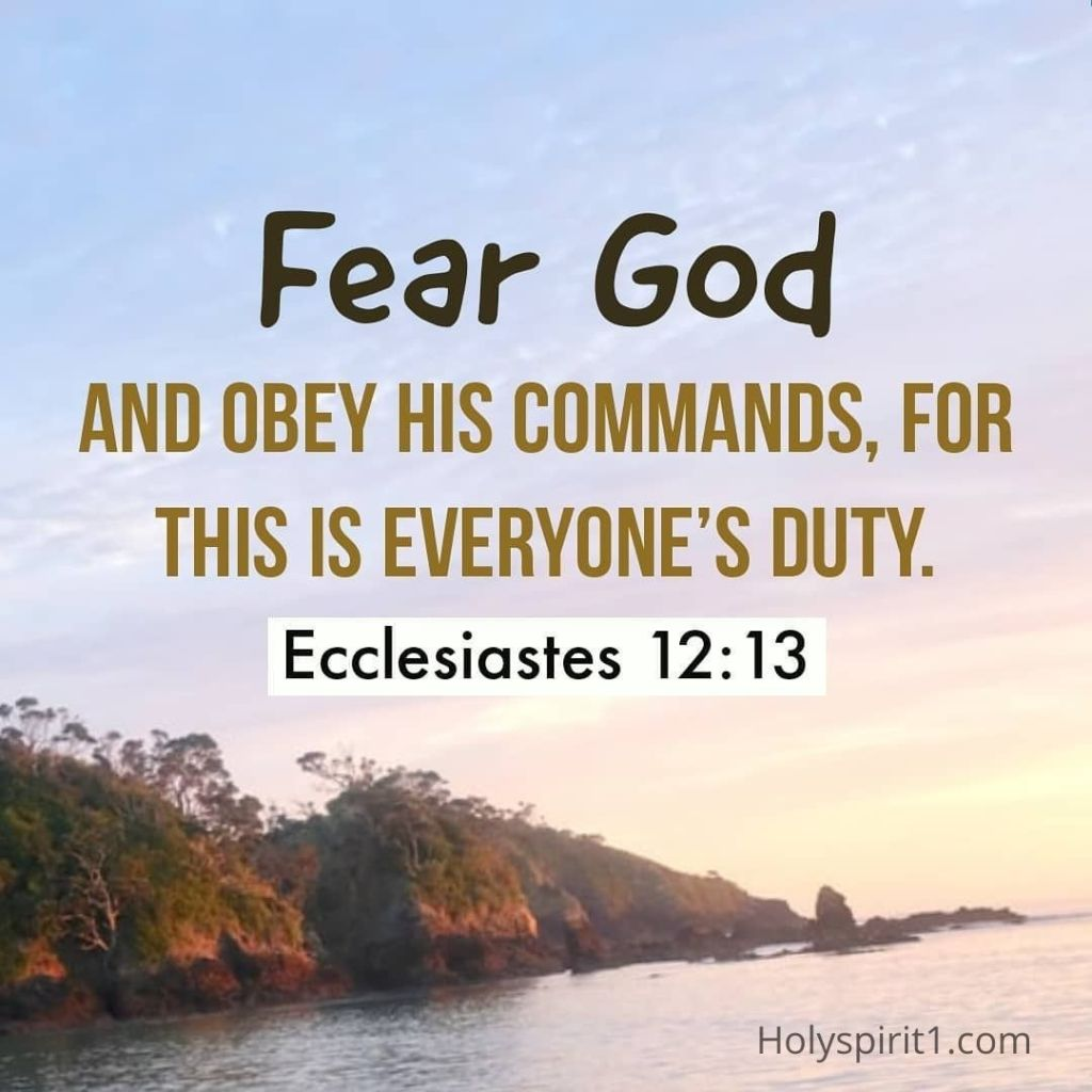 Scriptures with images - Ecclesiastes 12-13 NLT,   english bible verses images, bible verse images, bible verses images, bible words in english images, pictures of bible verses, scriptures with pictures, bible verses with pictures, bible verses pictures, scripture images,