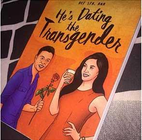 He's Dating the Transgender