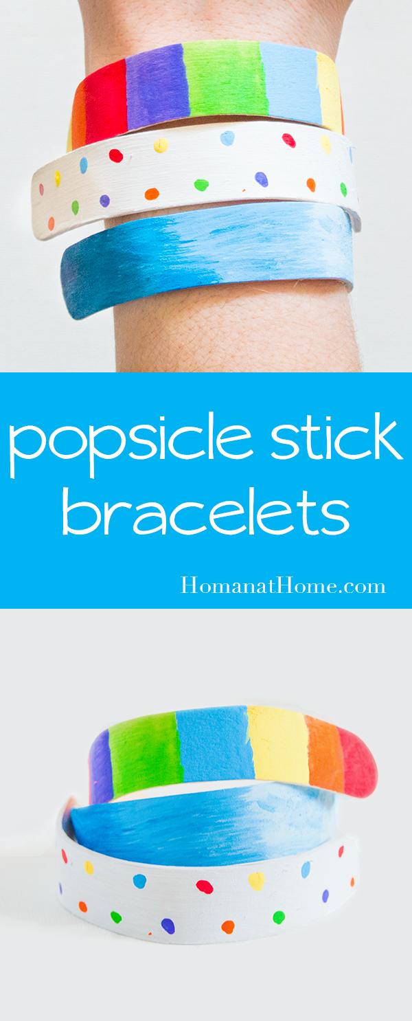 Popsicle Stick Bracelets | Homan at Home