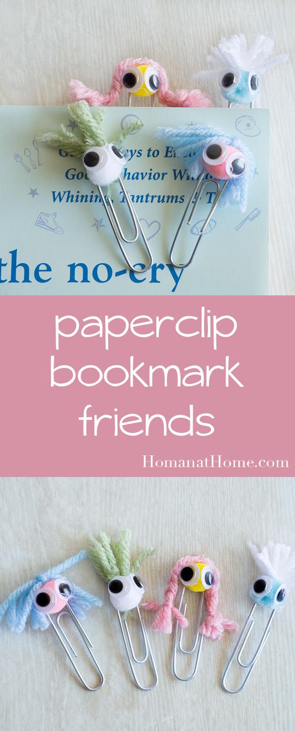 Paper Clip Bookmark Buddies   Homan at Home