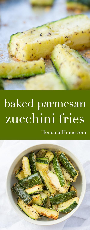 Baked Parmesan Zucchini Fries | Homan at Home