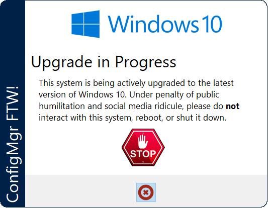 Windows 10 Upgrade in Progress Warning using UI++