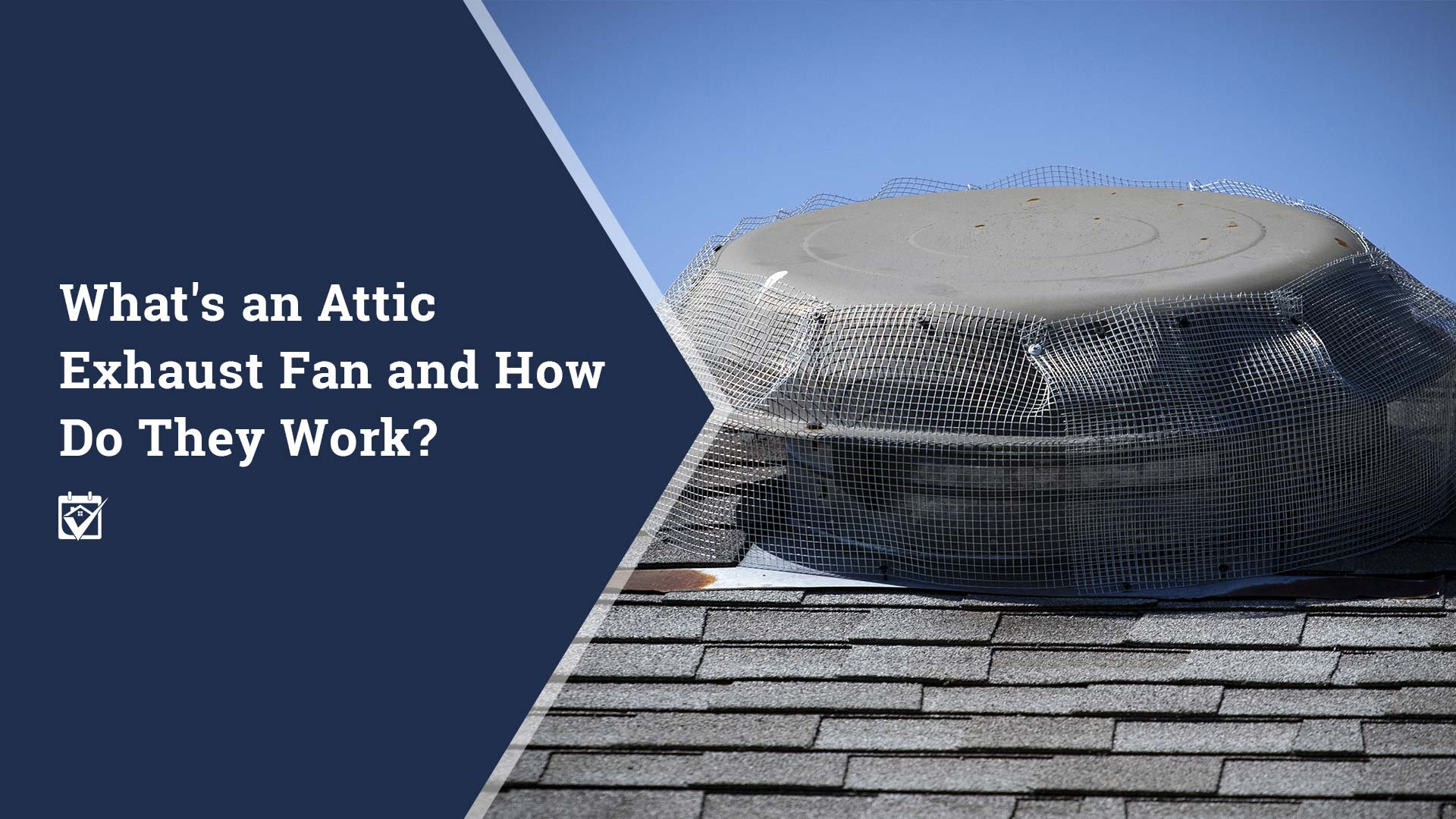 what s an attic exhaust fan and how do