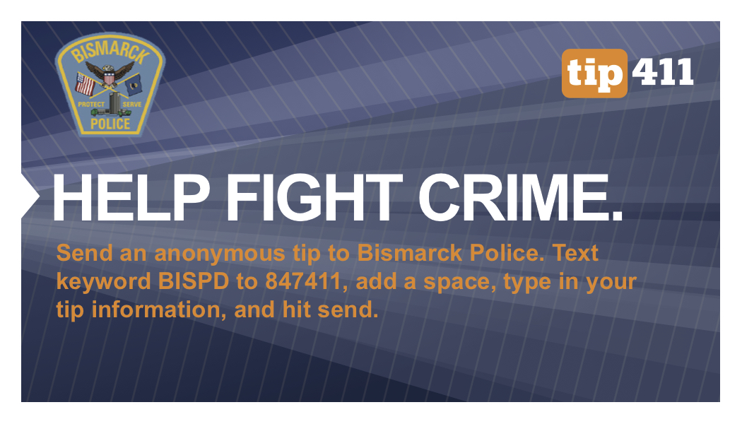 Help fight crime in Bismarck