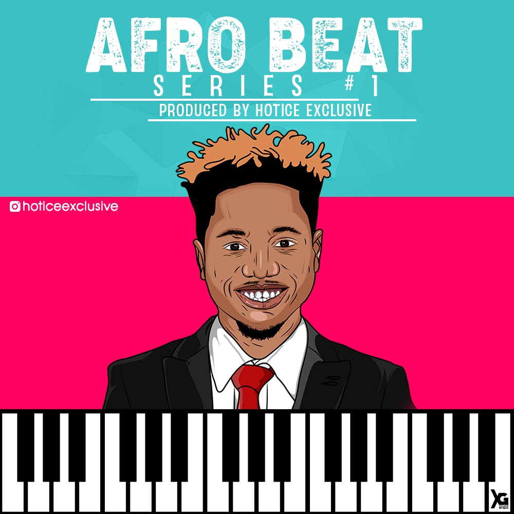 DOWNLOAD FREE BEAT: Afro Beat Series 1   Prod  By Hotice