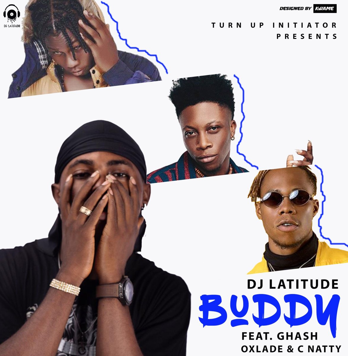 MP3: DJ Latitude ft. Ghash, Cnatty & Oxlade - Buddy | @Dj_Latitude