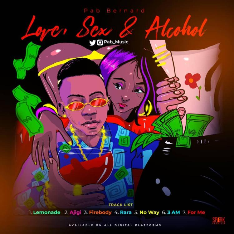 EP: Pab Bernard - Love, Sex & Alcohol (LSA EP)