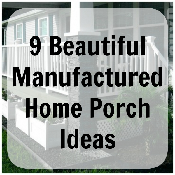 Porch Designs For Mobile Homes Great Manufactured Home Porch