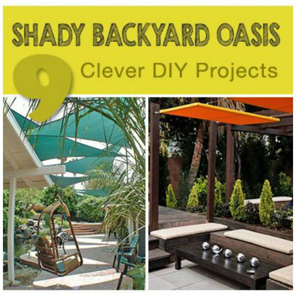 9 DIY Projects To Make A Shady Backyard Oasis