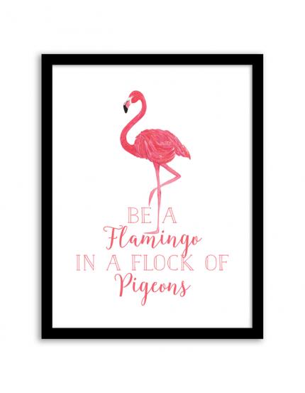 Printable Wall Art Be A Flamingo