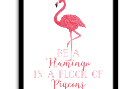 Printable Wall Art – Be A Flamingo