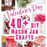 40 Mason Jar Crafts For Valentine's Day