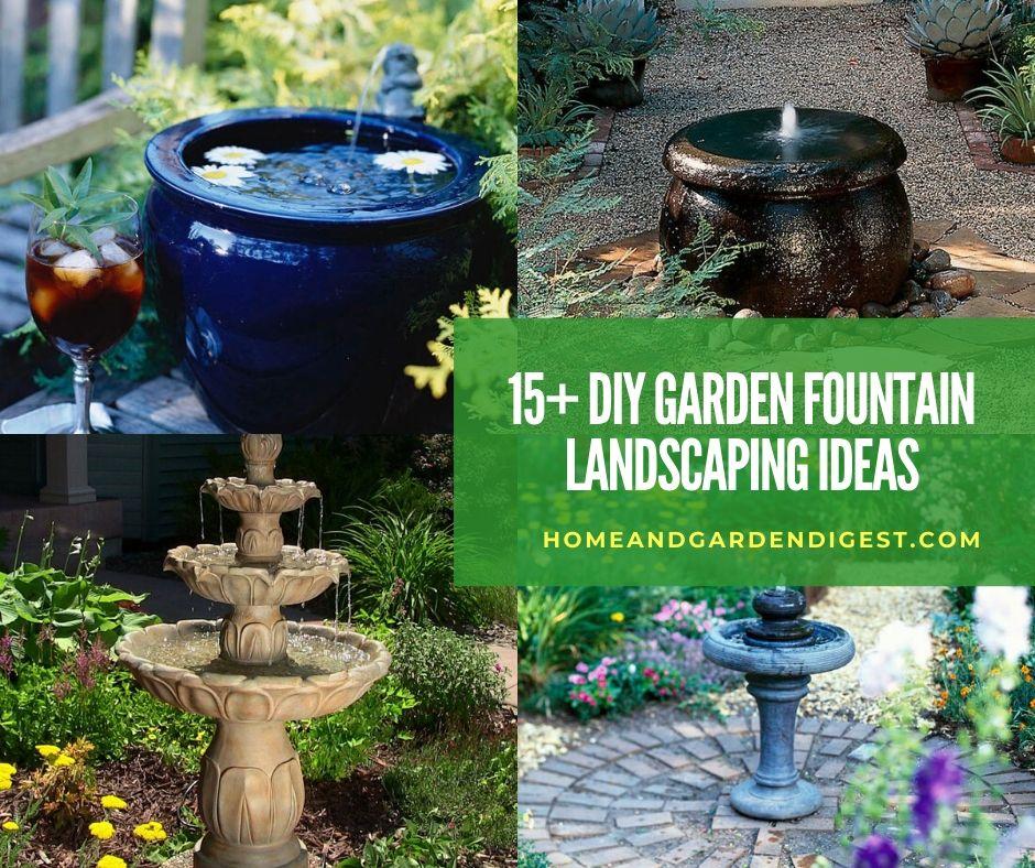 15+ Stunning DIY Garden Fountain Landscaping Ideas and ... on Home Garden Fountain Design id=37391