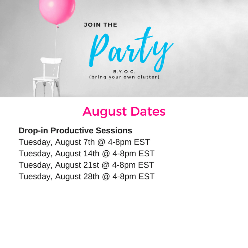 BYOC Membership, BYOC party, bring your own clutter, clutter, declutter, decluttering, decluttered, Declutter Coach, party, bring your own clutter party, membership, August, productive, GSD