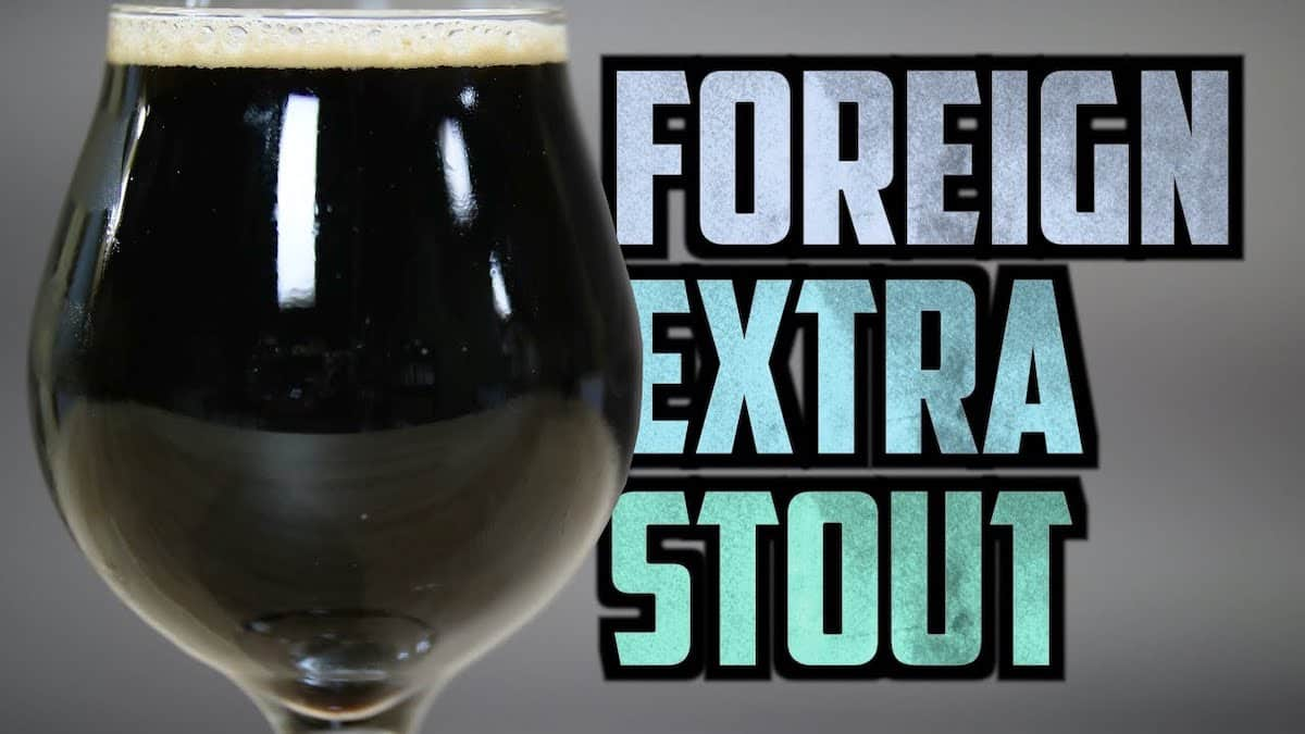 How To Brew Foreign Extra Stout