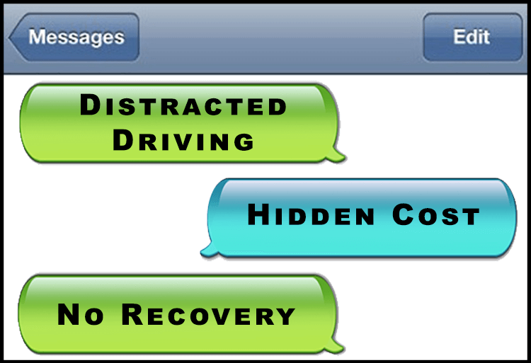 Distracted Driving – Hidden Building Cost – No Recovery