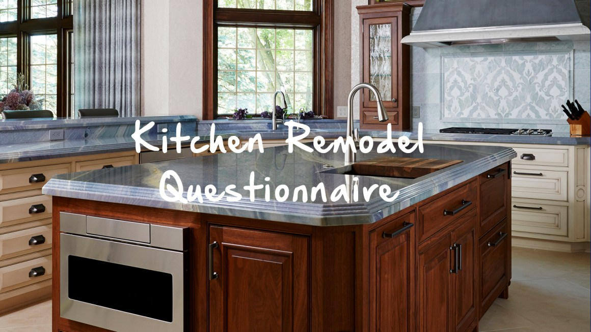 kitchen remodeling questionnaire – home check plus