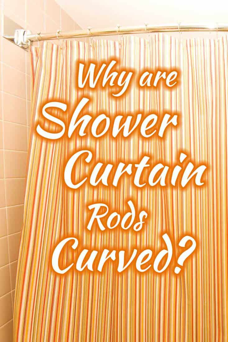 why are shower curtain rods curved