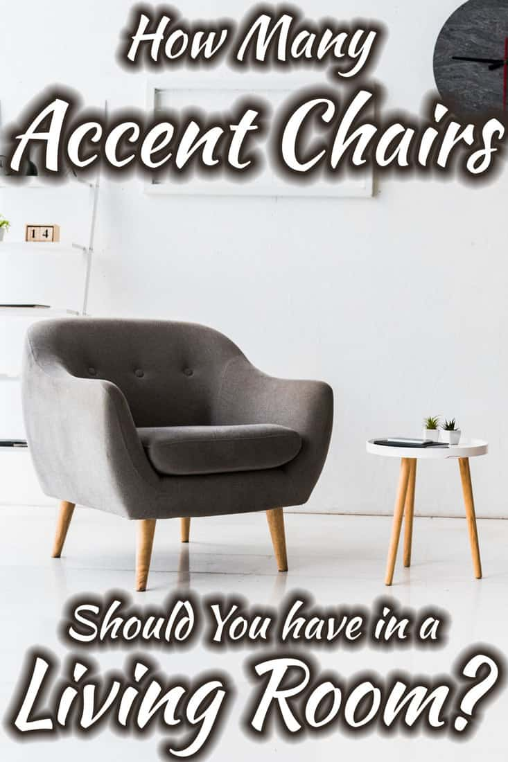 How Many Accent Chairs Should You Have In A Living Room