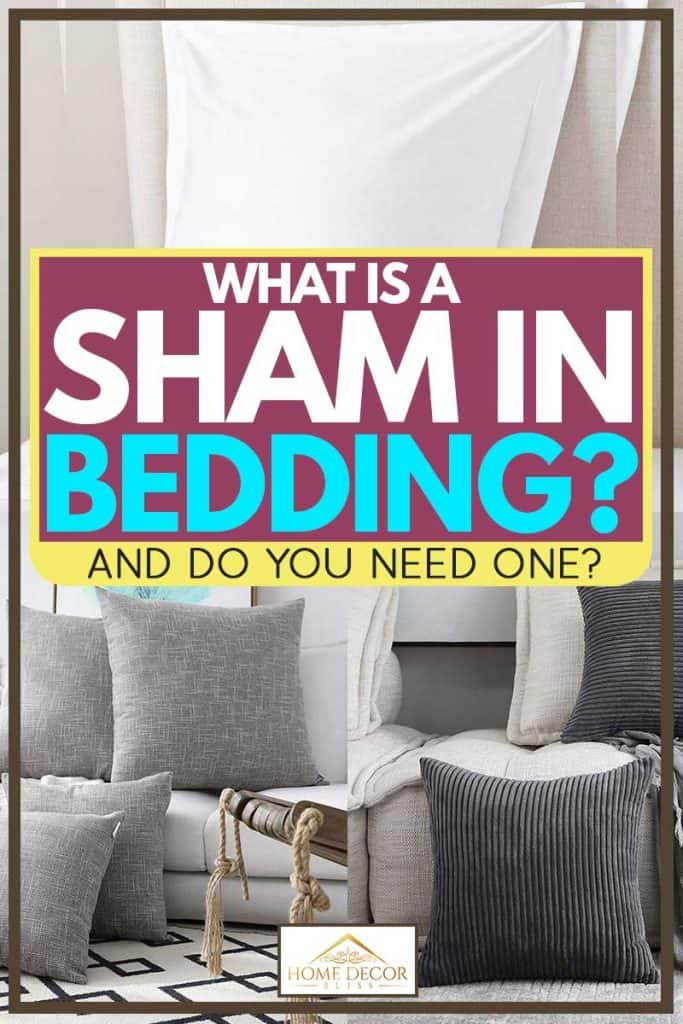 what is a sham in bedding and do you