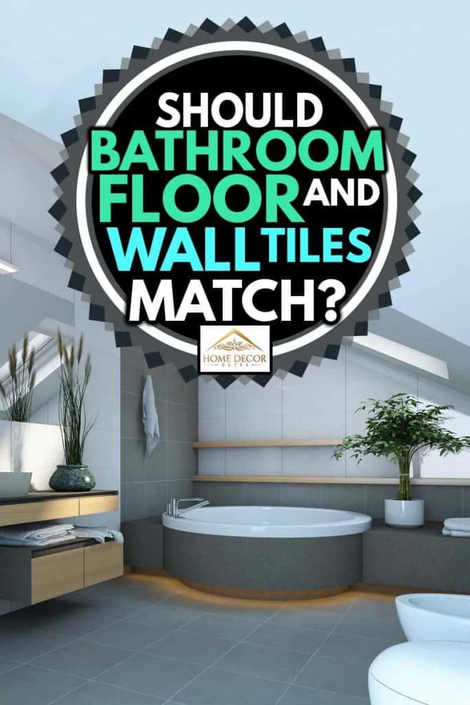 bathroom floor and wall tiles match