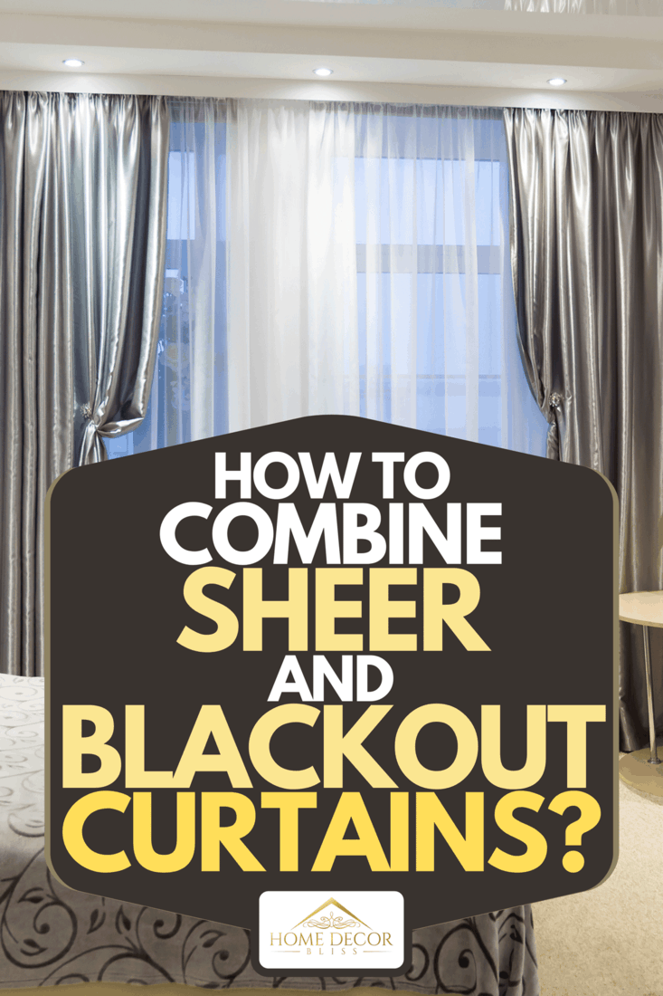combine sheer and blackout curtains