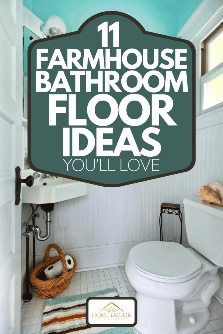 11 farmhouse bathroom floor ideas you
