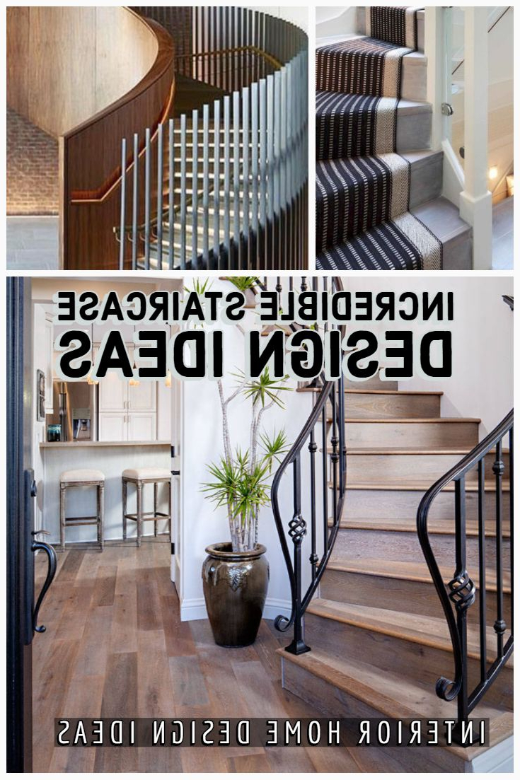 Incredible Staircase Design Ideas You Have Must See