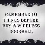 Proper Guideline to Buying a Best Wireless Doorbell