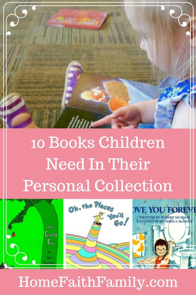 There are childhood books we carry with us into our adult years. Here are 10 books every child needs in their personal collection. #2 & #9 are instant classics. Click to read and pick your favorite.