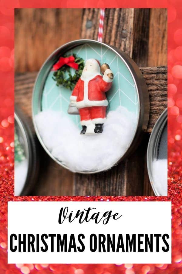 vintage christmas ornaments - pin image