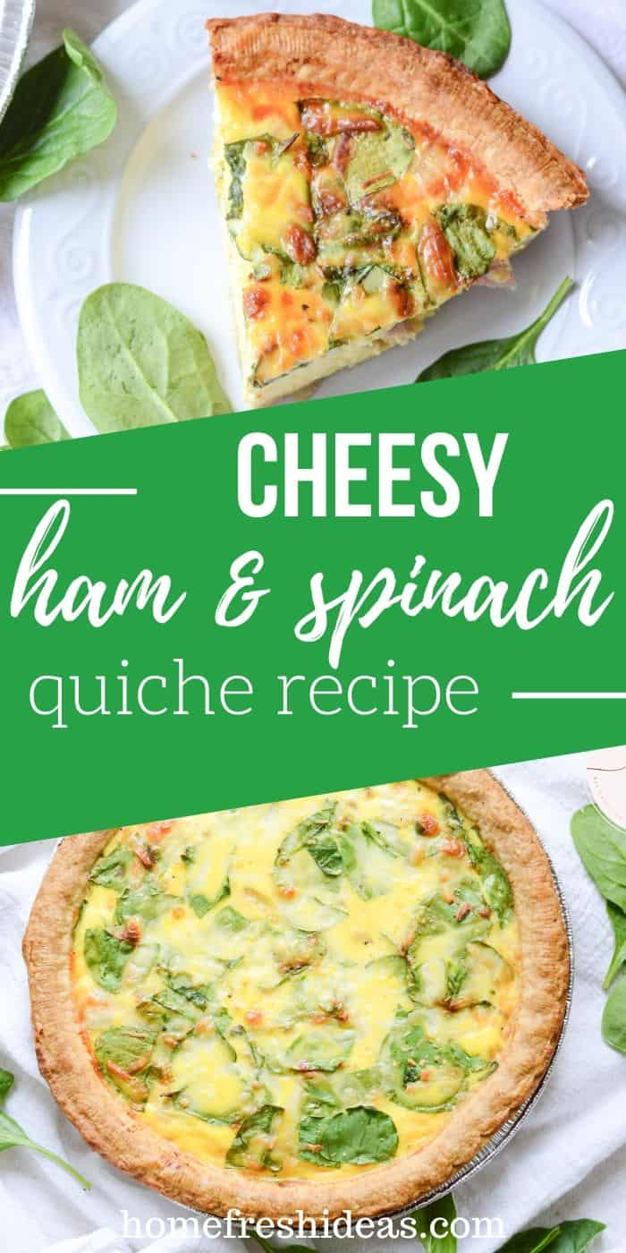 Cheesy Ham And Spinach Quiche Recipe - Start the day off right with this delicious Cheesy Ham and Spinach Quiche Recipe. It's super EASY and packed with healthy nutrients. #breakfast #quiche #easy #simple #ham #egg #spinach #cheesy #recipe #homefreshideas