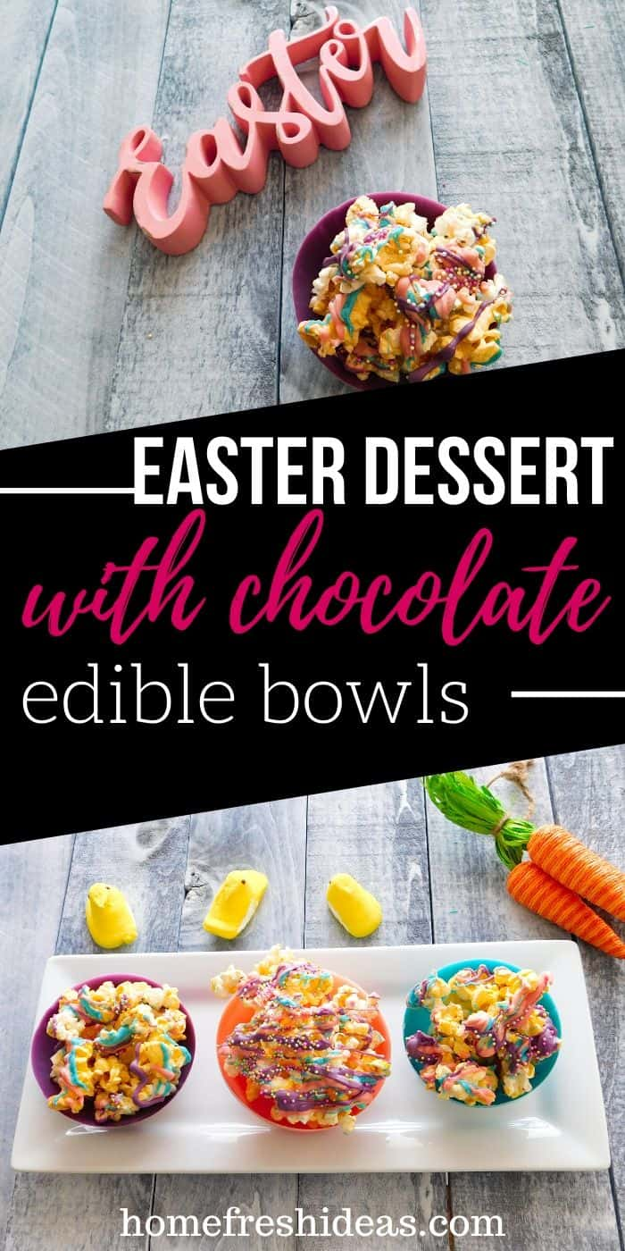 The Cutest Easter Treats Ever! - Easter treats made with edible chocolate bowls are a HUGE hit with crowds. They are easy to make and taste delicious too. They also make great gifts. #easter #treats #dessert #easy #chocolatebowl #ediblebowl #simple #homefreshideas