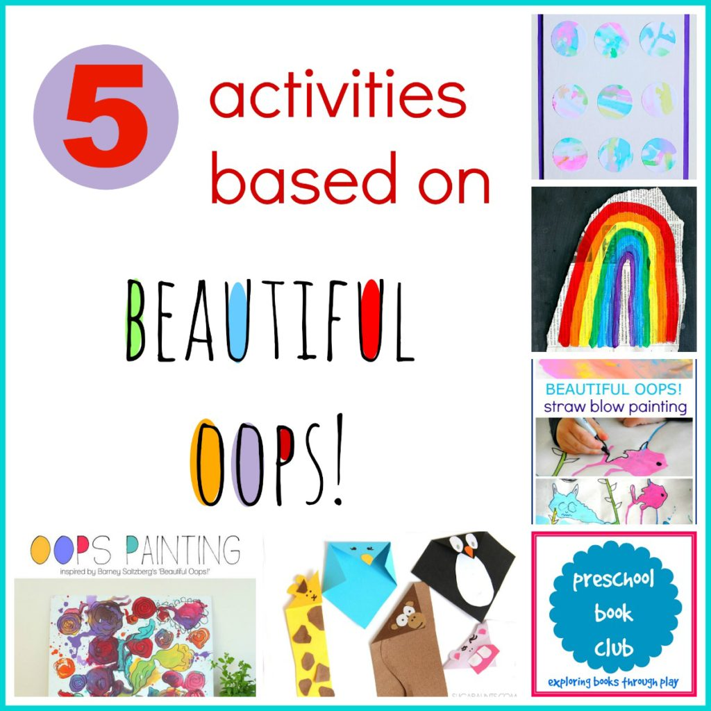Beautiful Oops Inspired Activities