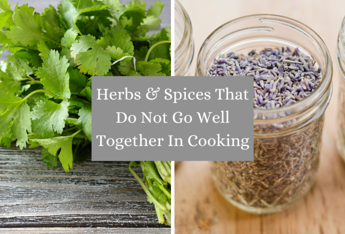 herbs and spices that do not go well together