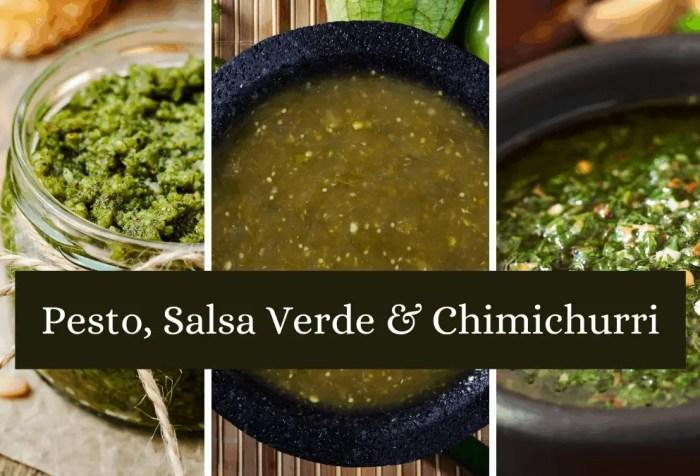 pesto, salsa verde and chimichurri