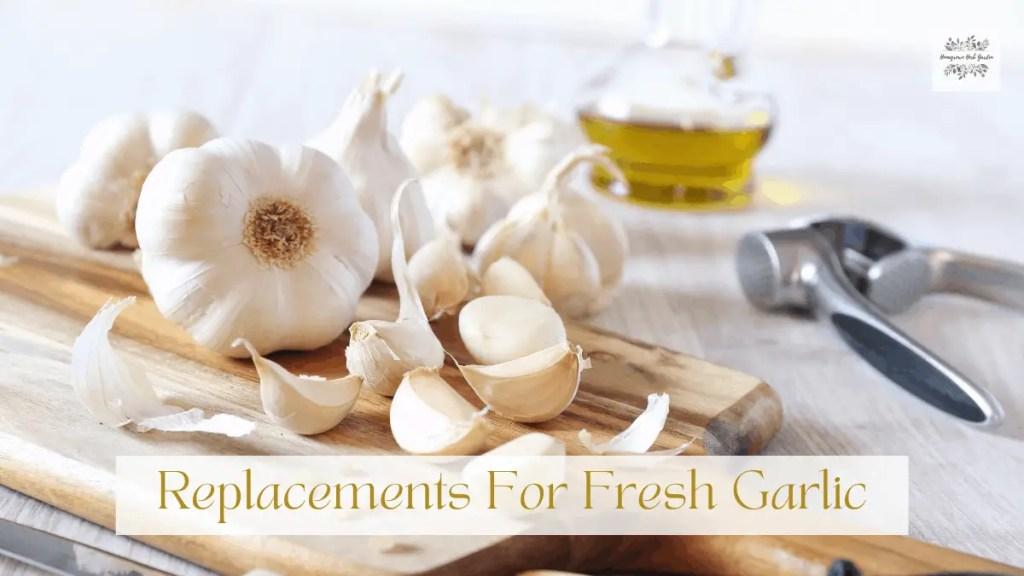 alternatives for fresh garlic