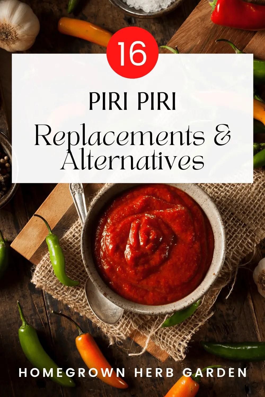 alternative, replacements and substitutes for piri piri, peri peri and African Birds Eye Chilispiri p