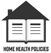 Home Health Policies