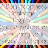 7 Day Happiness Challenge Day 5: Draw a picture of something that makes you happy
